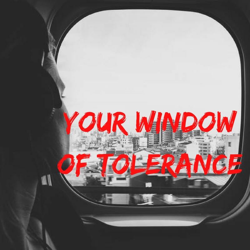 Gauging Your Window of Tolerance